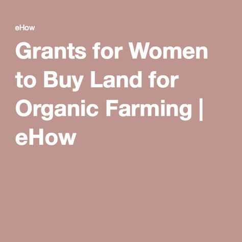 Grants for Women to Buy Land for Organic Farming