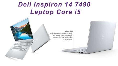 Dell Laptop Dell Inspiron 14 7490 Laptop Core I5 Dell Inspiron Dell Laptops Laptop