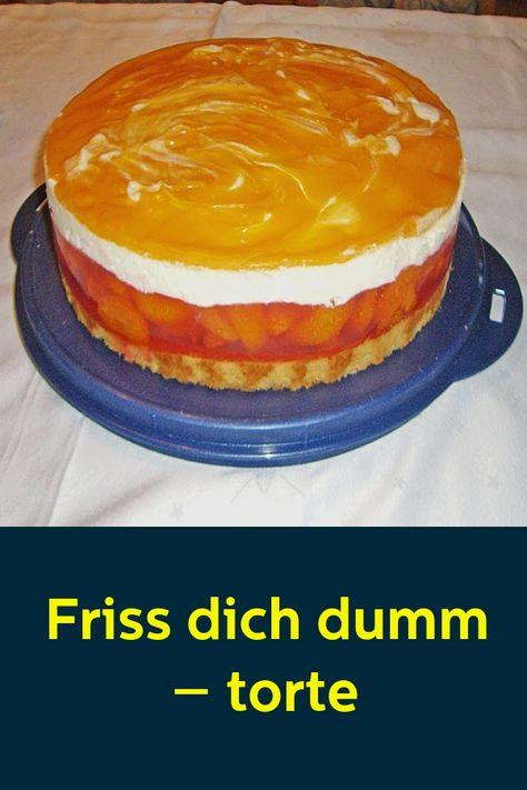 Pin Von Janine Auf Backen Friss Dich Dumm Kuchen Torten Und Torten Rezepte