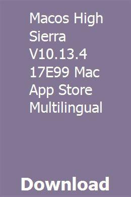 Macos High Sierra V10 13 4 17E99 Mac App Store Multilingual