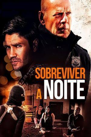 Watch Survive The Night Full Movie Online Free Hd Assistir Filme Mega Filmes Hd Filmes