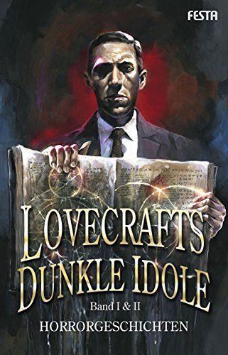 Lovecrafts Dunkle Idole Band I Idol Unheimliche Geschichten Bucher