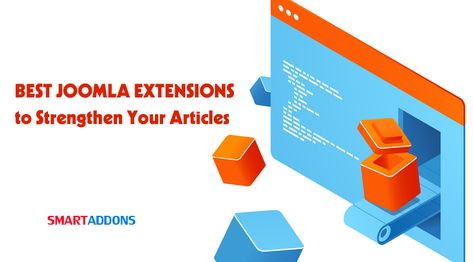 2021's Best Joomla Extensions to Strengthen Your Articles