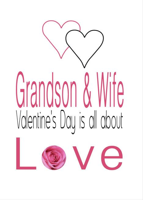 Grandson Wife Valentine S Day Is All About Love Card Family
