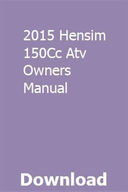 2015 Hensim 150cc Atv Owners Manual Owners Manuals Mercury Outboard Manual Car