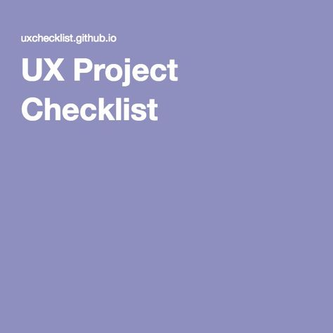 UX Project Checklist UX Resources Pinterest - project checklist