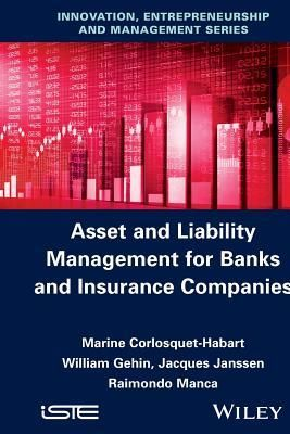 Read Book Asset And Liability Management For Banks And Insurance Companies By Marine Corlosquet Habart Download Pdf Free Ep Ebook Pdf Ebook Insurance Company