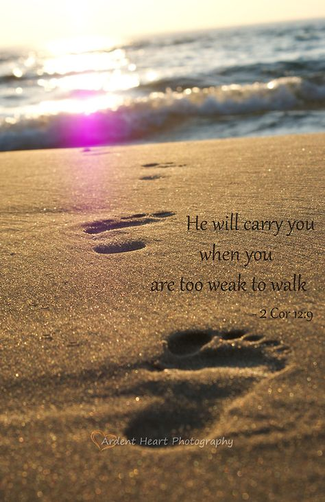 He Will Carry You When You Are Too Weak To Walk 2 Corinthians 12