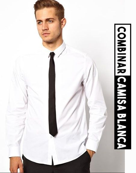 bc2d04042e3 camisa blanca hombre, como combinar una camisa blanca en un hombre ...