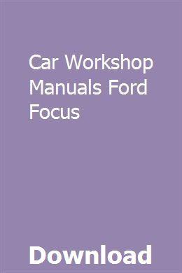 Car Workshop Manuals Ford Focus Ford Focus Car Workshop Toyota