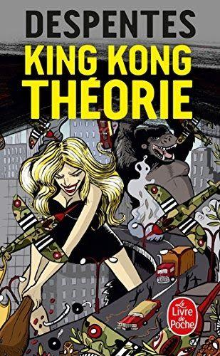 Télécharger King Kong Théorie Livre Pdf Gratuit King Kong Books Toddler Books