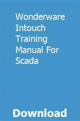 Wonderware Intouch Training Manual For Scada | ilitinhat