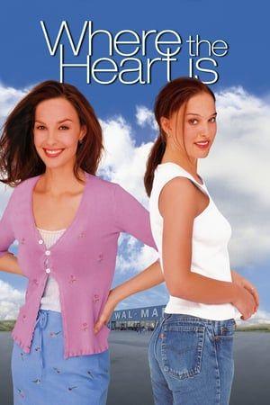 Where The Heart Is 2000 Ganze Filme Gute Filme Filme