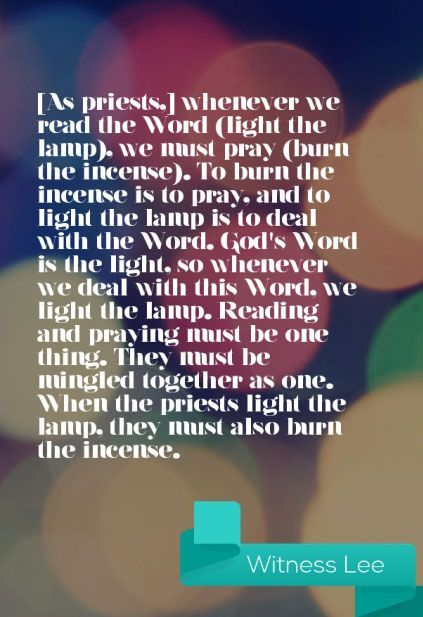 Proper Prayer Burning The Incense Issues Out Of God S Light From Reading The Word Pray Quotes Christian Authors Quotes Words