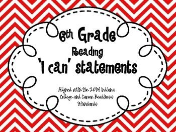 6th Grade Reading 'I Can' Statements