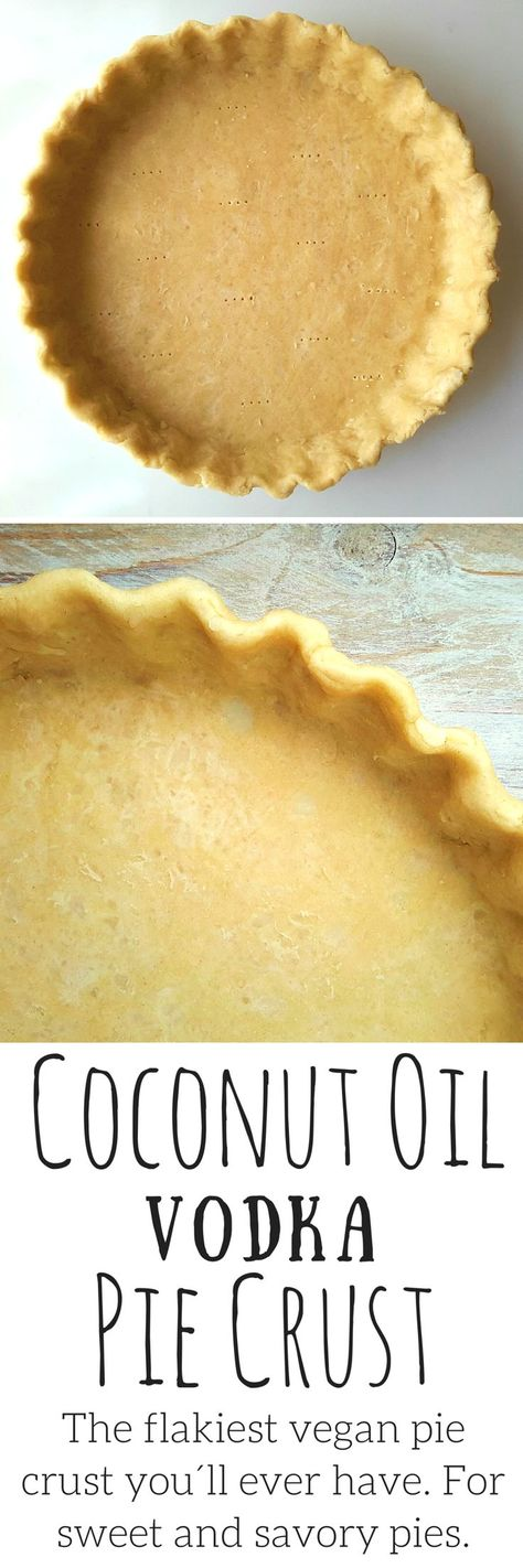 Coconut oil vodka pie crust is an easy plant-based crust for either sweet or savory pies. The vodka evaporates during baking making a super flaky crust.
