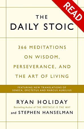 Get Book The Daily Stoic 366 Meditations On Wisdom Perseverance