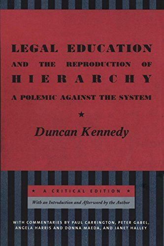 Download Pdf Legal Education And The Reproduction Of Hierarchy A Polemic Against The System Critical America Free Epub Mobi Eboo Education Hierarchy Textbook