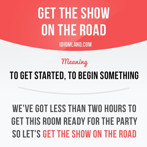 Get The Show On The Road Learn And Improve Your English Language With Our Free Clas Learn English Words Interesting English Words English Phrases