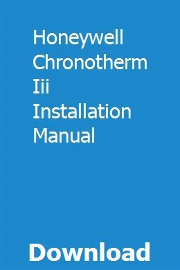 Honeywell thermostat chronotherm iii manual.
