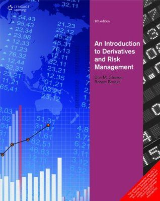 Read Book An Introduction To Derivatives And Risk Management By Don M Chance Download Pdf Free Epub Mobi Ebooks Risk Management Management Books Ebook