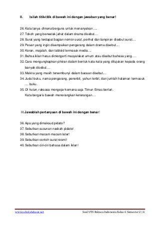 Soal Uts Bahasa Indonesia Kelas 6 Semester 2 Indonesia Semester
