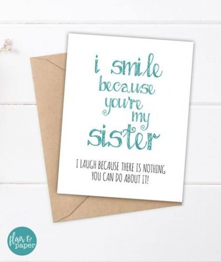 27 New Ideas For Birthday Sister Funny Cards Life Sister Birthday Card Sister Birthday Card Funny Birthday Messages For Sister