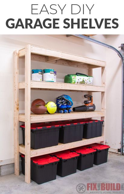 Easy Diy Garage Shelves With Free Plans Fixthisbuildthat Garage Storage Shelves Diy Diy Storage Shelves Diy Garage Shelves