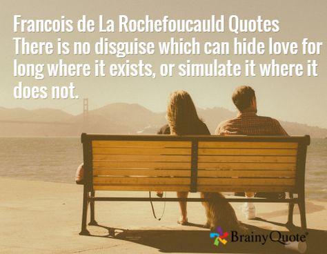 Top quotes by Francois de La Rochefoucauld-https://s-media-cache-ak0.pinimg.com/474x/f8/7e/fc/f87efc2d7196b7e3ad0f94930c5a01fe.jpg