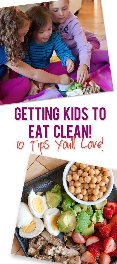 Simple and Awesome Ways to Get Your Kids To Eat Clean! #cleaneating #kids #food