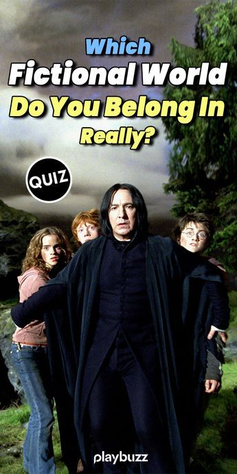 Which Fictional World Do You Belong In, Really? ******* Playbuzz Quiz Quizzes Personality Quiz Buzzfeed Quiz Once Upon a Time Harry Potter Star Wars Game of Thrones Lord of the Rings Fantasy Movies TV Shows