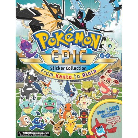 Pokemon Epic Sticker Collection From Kanto To Alola Walmart Com Pokemon Sticker Collection Pokemon Coloring Pages