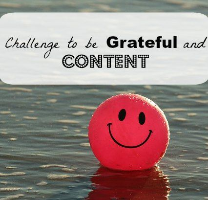 Challenge to be Grateful and Content