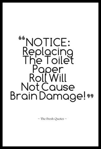 Toilet Slogans – Toilet Quotes – Funny and Inspiring | OH NO