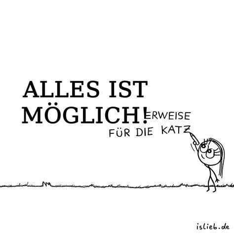 Möglich. Is lieb?   #möglichkeiten #spruch #sprüche #leben #islieb