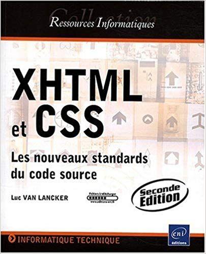 Telecharger Xhtml Et Css Les Nouveaux Standards Du Code Source 2ieme Edition Pdf Gratuit Telecharger Xhtml Et Css Les No Tech Company Logos Books Ebooks