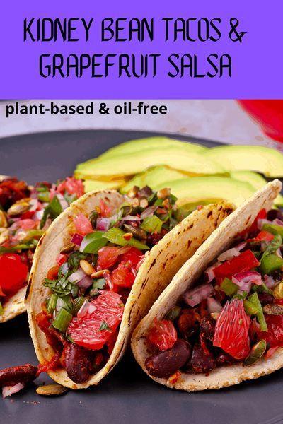 Kidney Bean Tacos With Grapefruit Salsa Plant Based Recipe In 2020 Kidney Beans Bean Tacos Beans On Toast