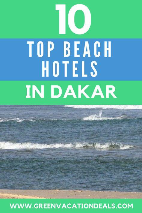 Top 10 Dakar Beach Hotels Beach Hotels Vacation Deals Beach