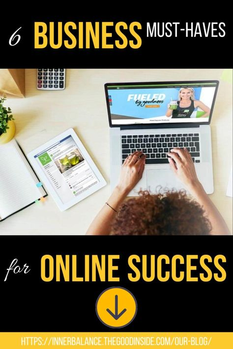 6 Business Must-Haves for Online Success