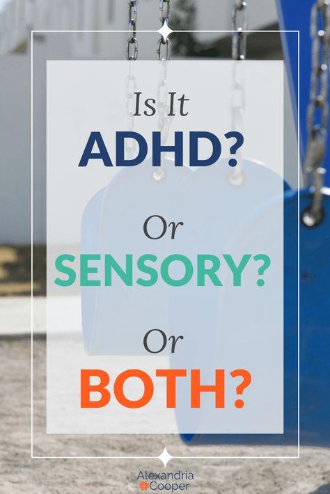 ADHD and Sensory Processing Disorder