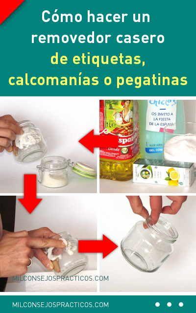 Cómo Hacer Un Removedor Casero De Etiquetas Calcomanías O Pegatinas De Cualquier Superficie Hand Soap Bottle Soap Soap Bottle