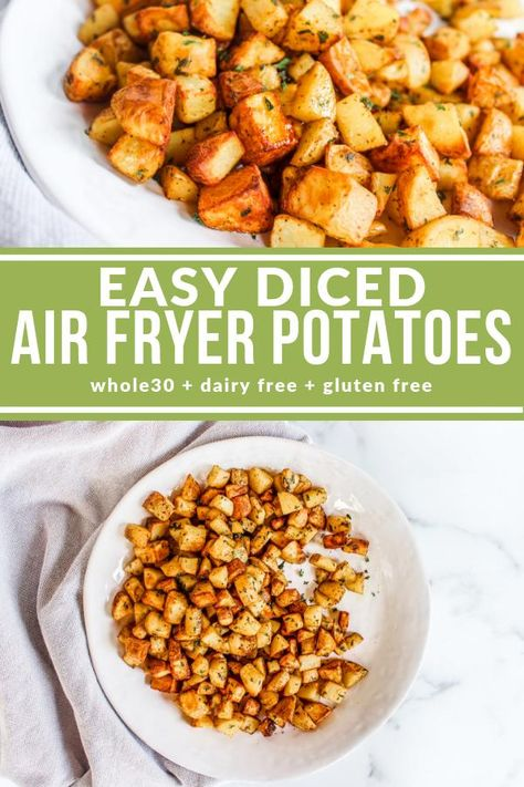 These Easy Diced Air Fryer Potatoes are fast and can (and should) be served with everything! Crispy, tender, and totally delicious!