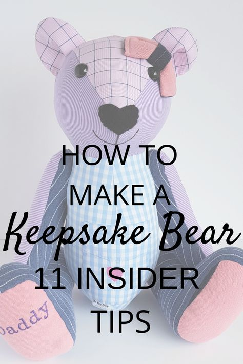 How to make a Keepsake Bear 11 insider tips - - Insider secrets of how to make a keepsake bear written by an experienced keepsake maker. Includes a pdf sewing pattern and video of your completed bear. Teddy Bear Patterns Free, Teddy Bear Sewing Pattern, Diy Teddy Bear, Knitted Teddy Bear, Teddy Bears, Sewing Stuffed Animals, Stuffed Animal Patterns, Memory Pillows, Baby Memory Quilt