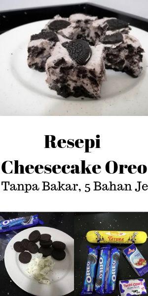 Resepi Cheesecake Oreo Tanpa Bakar Oreo Kue Keju Resep