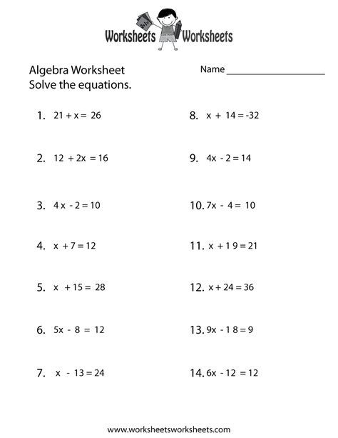 Simple Algebra Worksheet Printable Algebra Worksheets Algebra Equations Worksheets Basic Algebra Worksheets