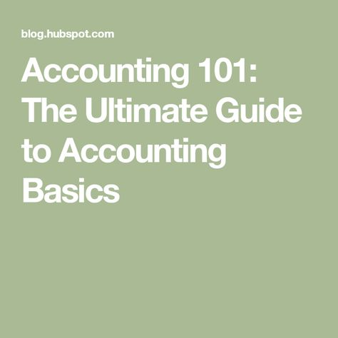 Accounting 101: The Ultimate Guide to Accounting Basics