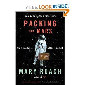 Loved this book too -fascinating! Roach tackles the strange science of space travel, and the psychology, technology, and politics that go into sending a crew into orbit.