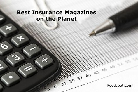 Top 10 Insurance Magazines Publications To Follow In 2020