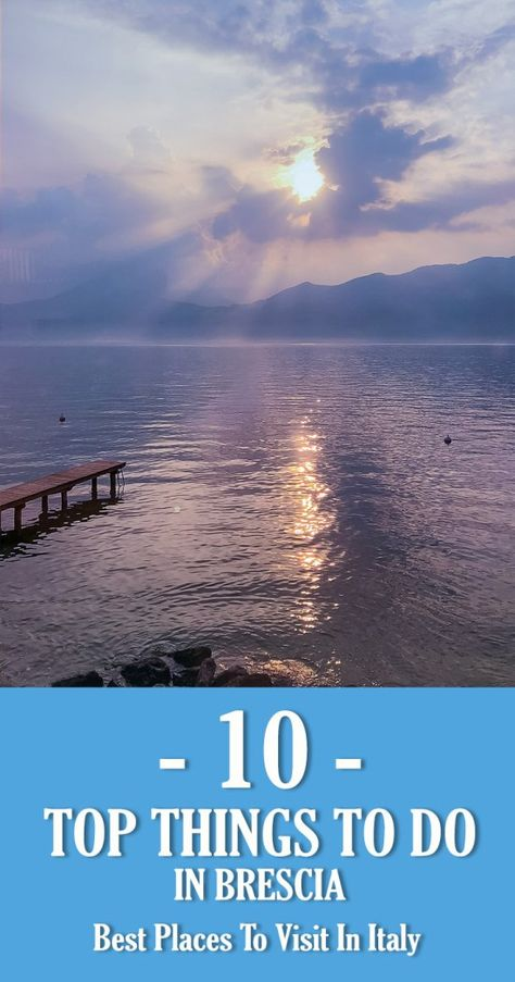 10 Top Things To Do In Brescia - Best Places To Visit In Italy