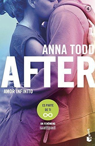 After Amor Infinito Serie After 4 Anna Todd Planeta De Libros Anna Todd Libros Para Jovenes Libros